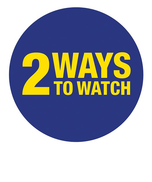 2 ways to watch